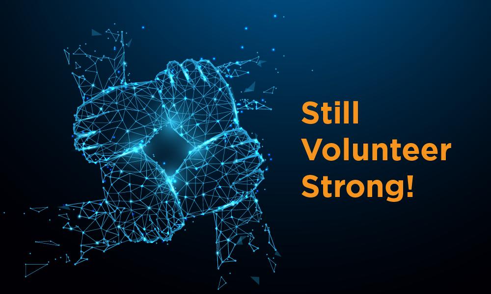 Still Volunteer Strong